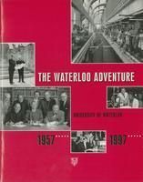 Waterloo Adventure: University of Waterloo, 1957-1997