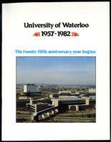 University of Waterloo 1957-1982: The Twenty-Fifth Anniversary Year Begins