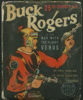 Buck Rogers, 25th century A.D., in the interplanetary war with Venus