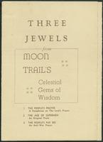 Three jewels from Moon Trail's celestial gems of wisdom (n.01)