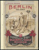 Berlin today Centennial number in celebration of the old boys' and girls' reunion August, 6th, 7th, 8th, 1906