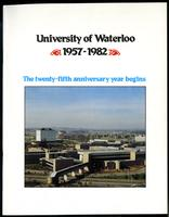 University of Waterloo 1957-1982: The Twenty-Fifth Anniversary Year Begins